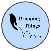 Dropping Things