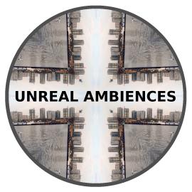 Unreal Ambiences
